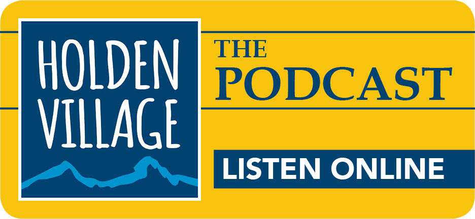 Listen to the Holden Village Podcast