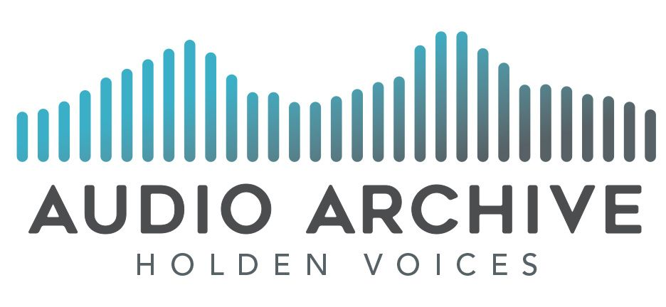 Search Holden Voices Audio Archives